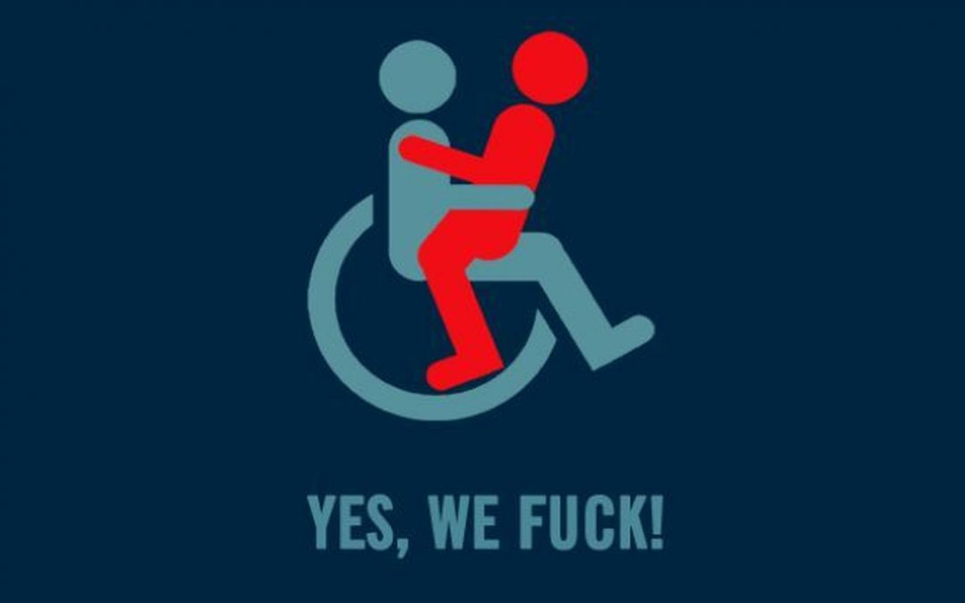 ¿Disability and sex? Yes, we fuck! | by Andrea García-Santesmases